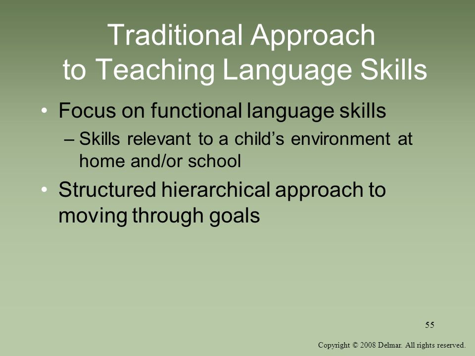Traditional Approach to Teaching Language Skills