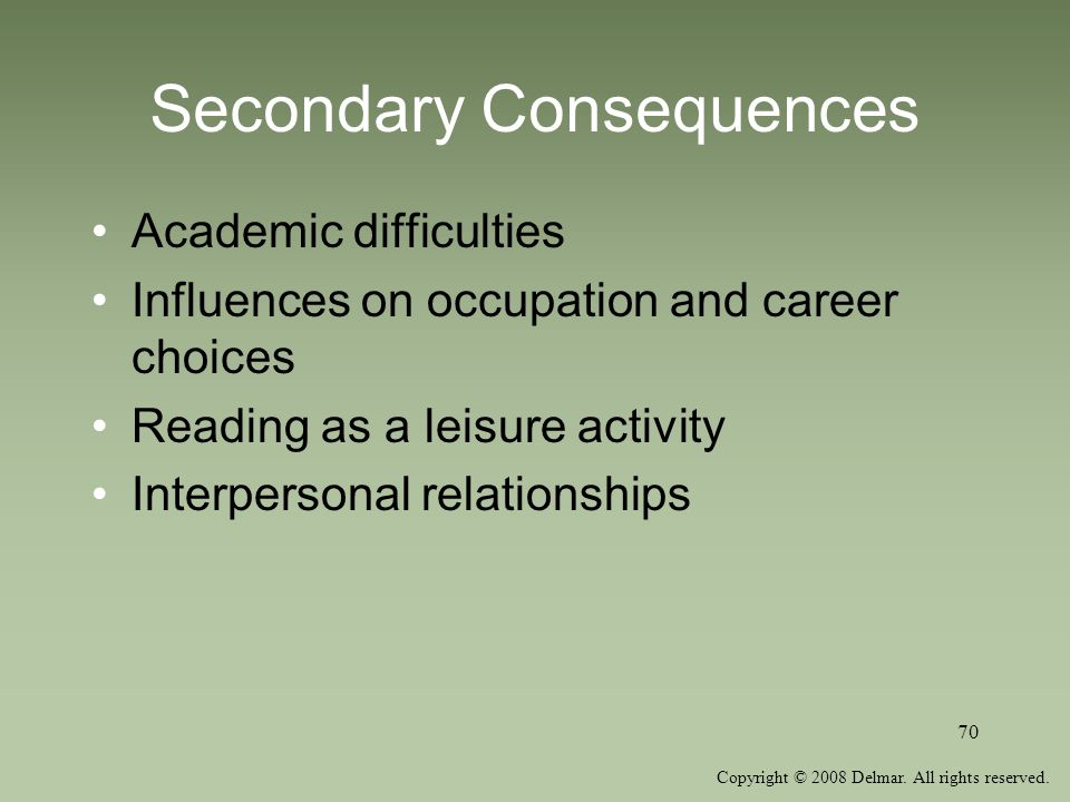 Secondary Consequences