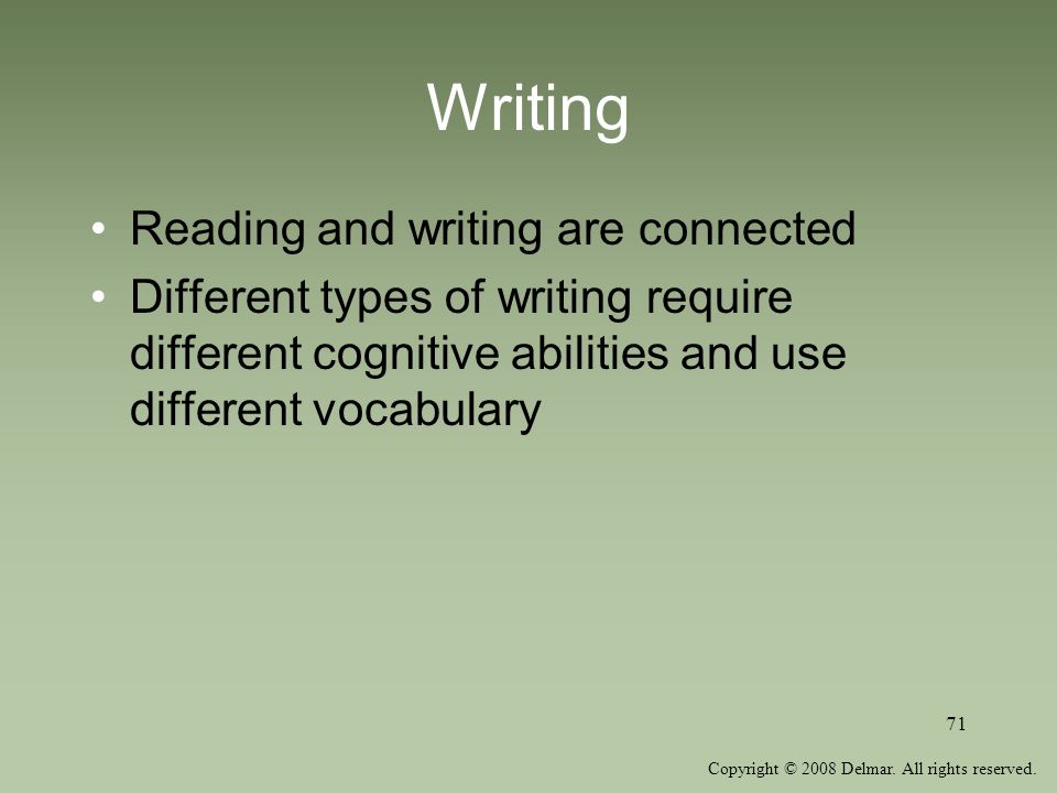 Writing Reading and writing are connected