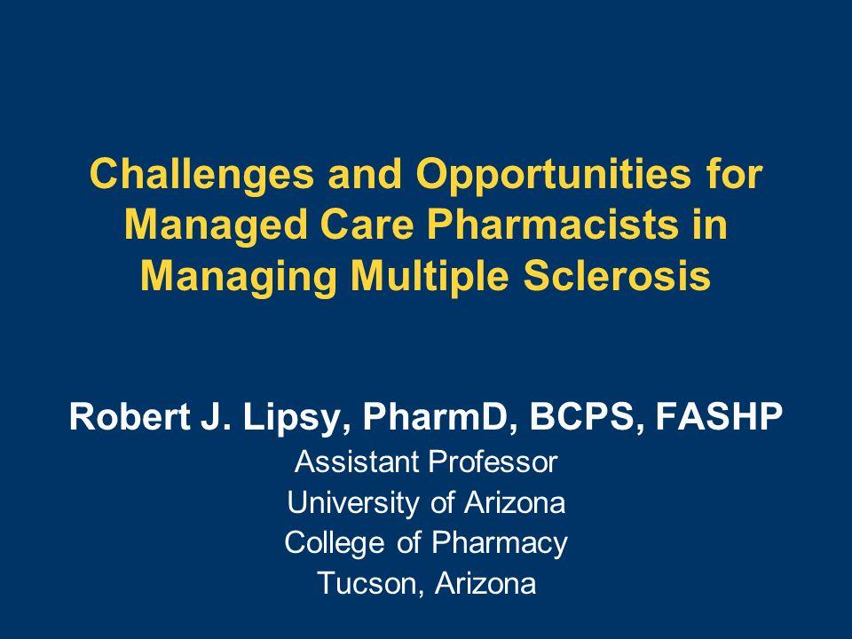Robert J. Lipsy, PharmD, BCPS, FASHP