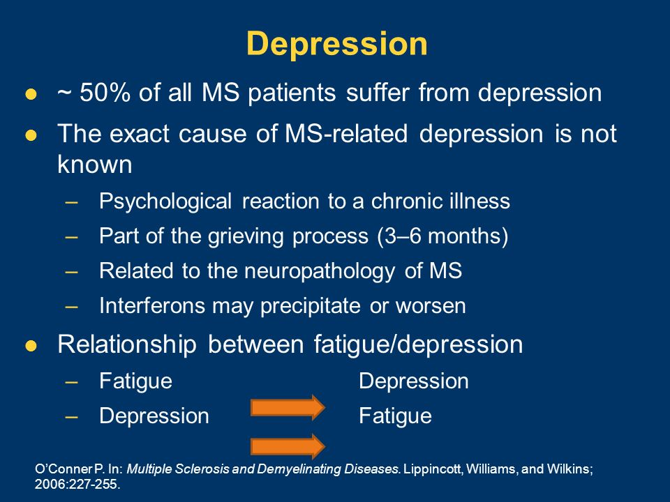 Depression ~ 50% of all MS patients suffer from depression