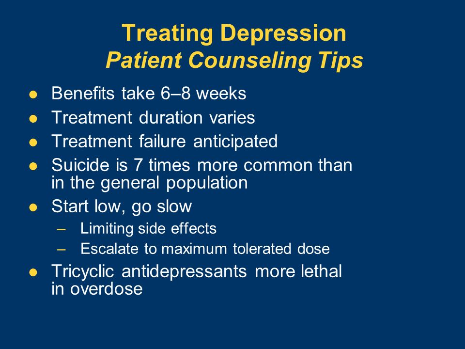Treating Depression Patient Counseling Tips