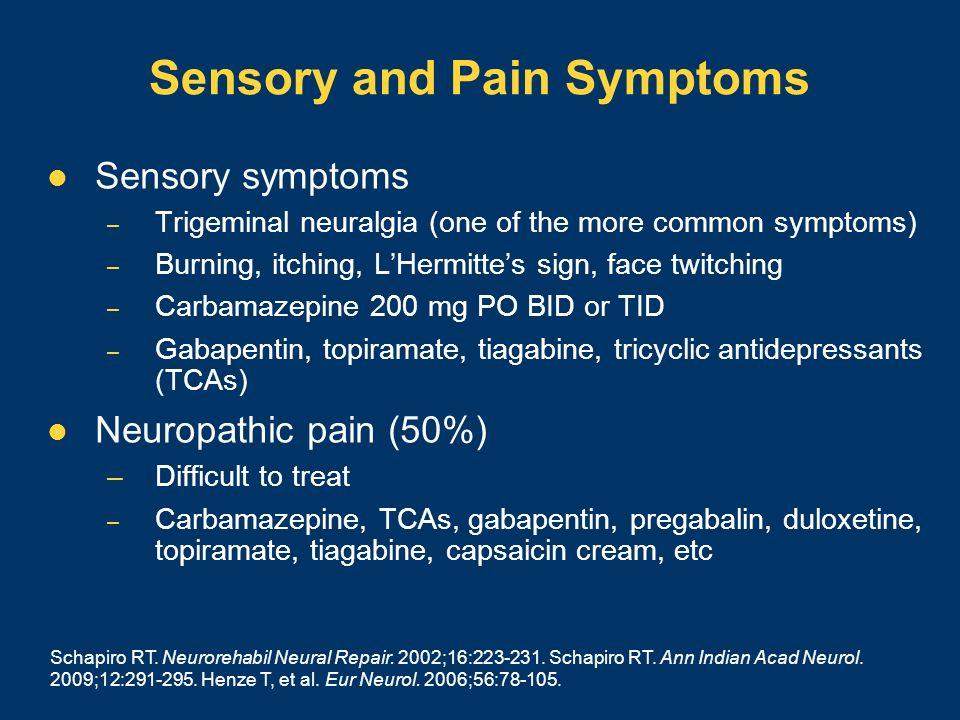 Sensory and Pain Symptoms