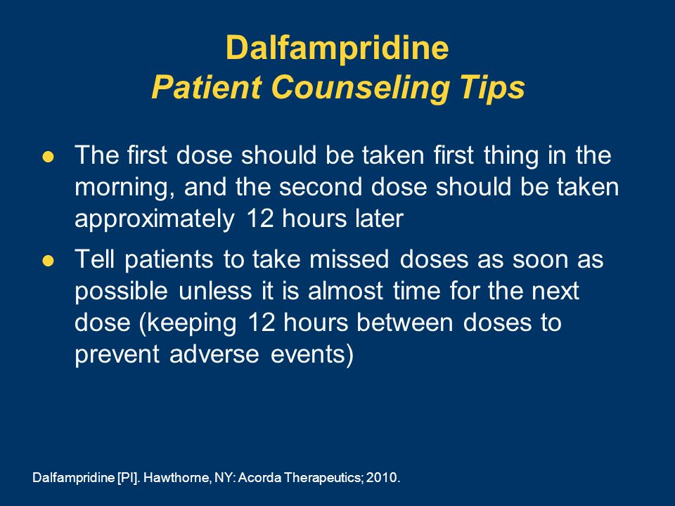 Dalfampridine Patient Counseling Tips