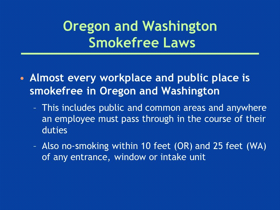 Oregon and Washington Smokefree Laws