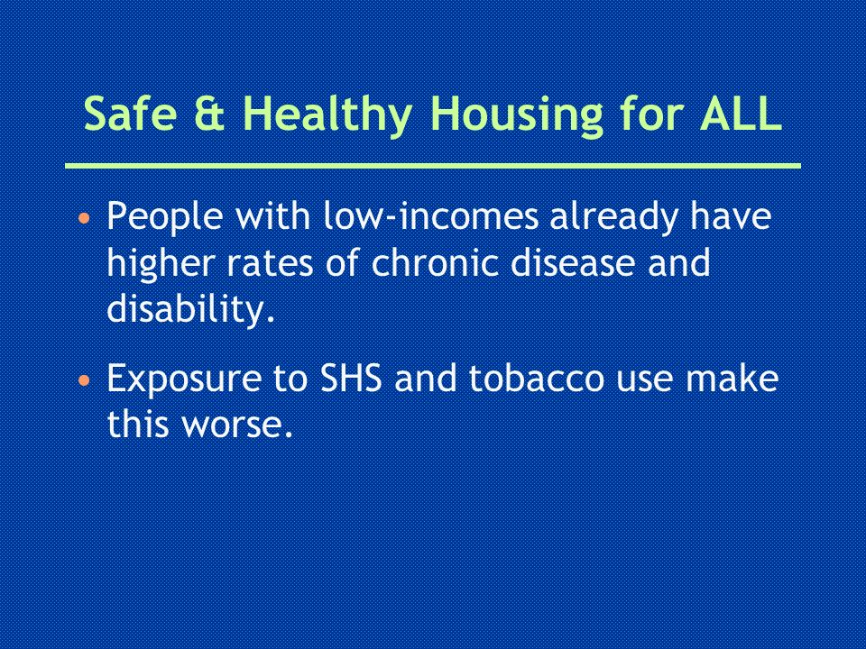 Safe & Healthy Housing for ALL