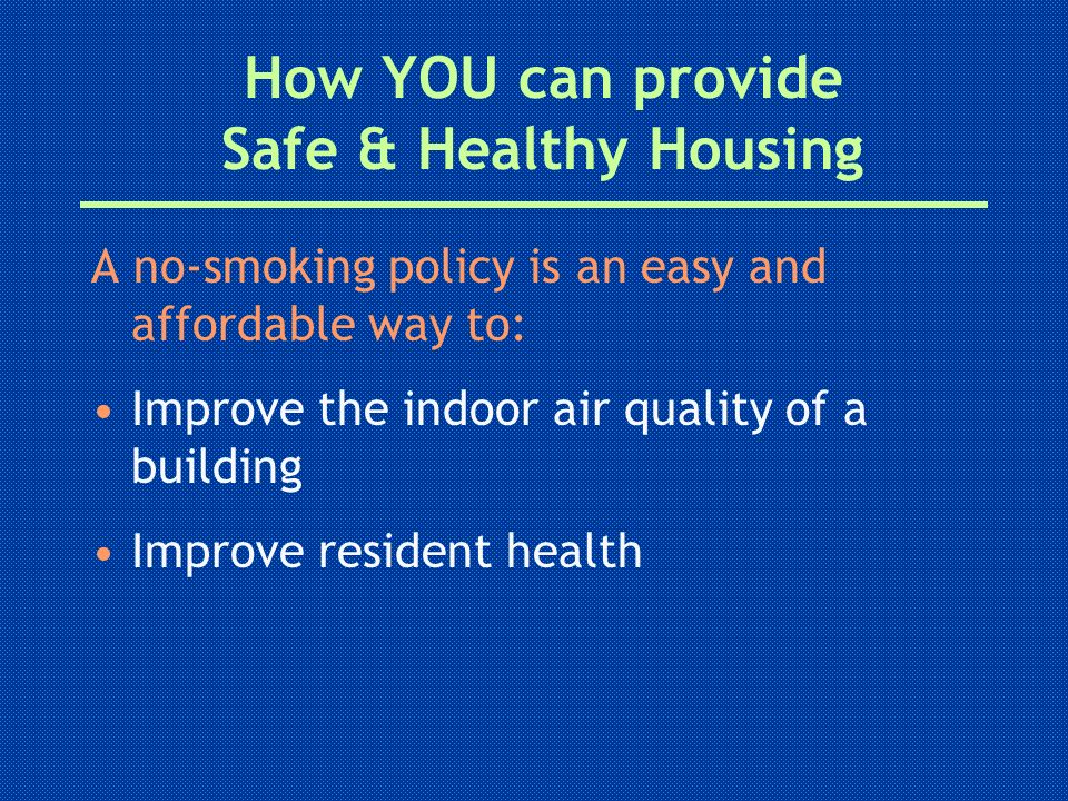 How YOU can provide Safe & Healthy Housing
