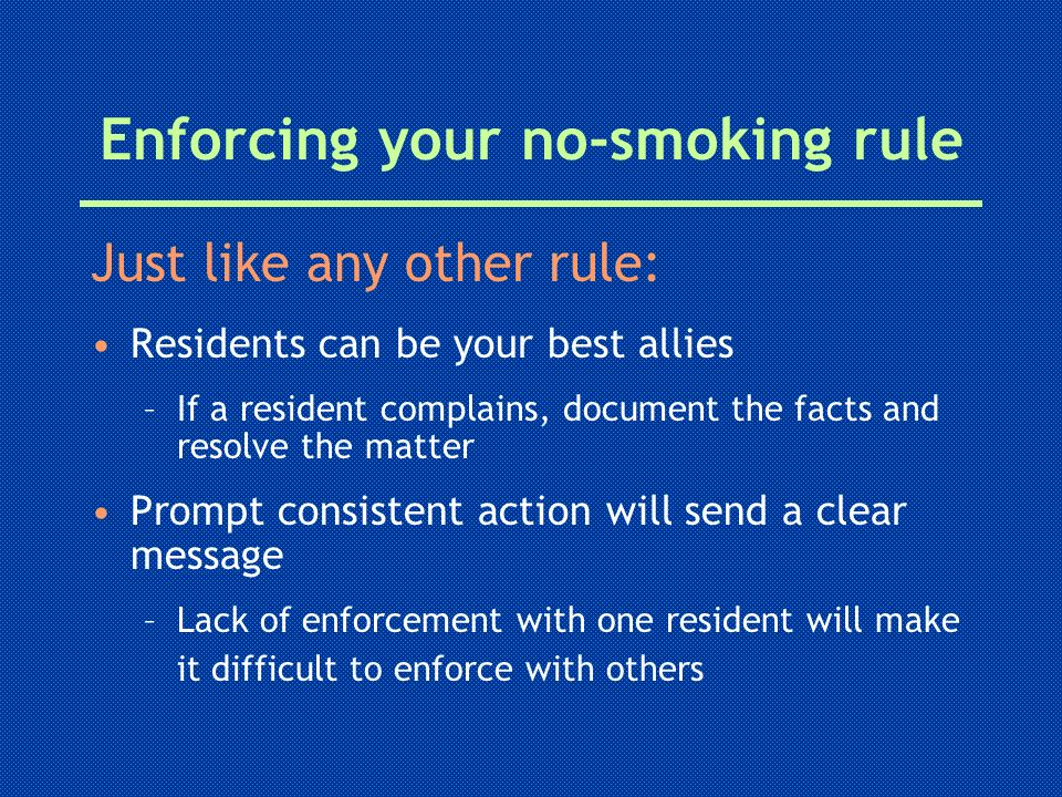 Enforcing your no-smoking rule