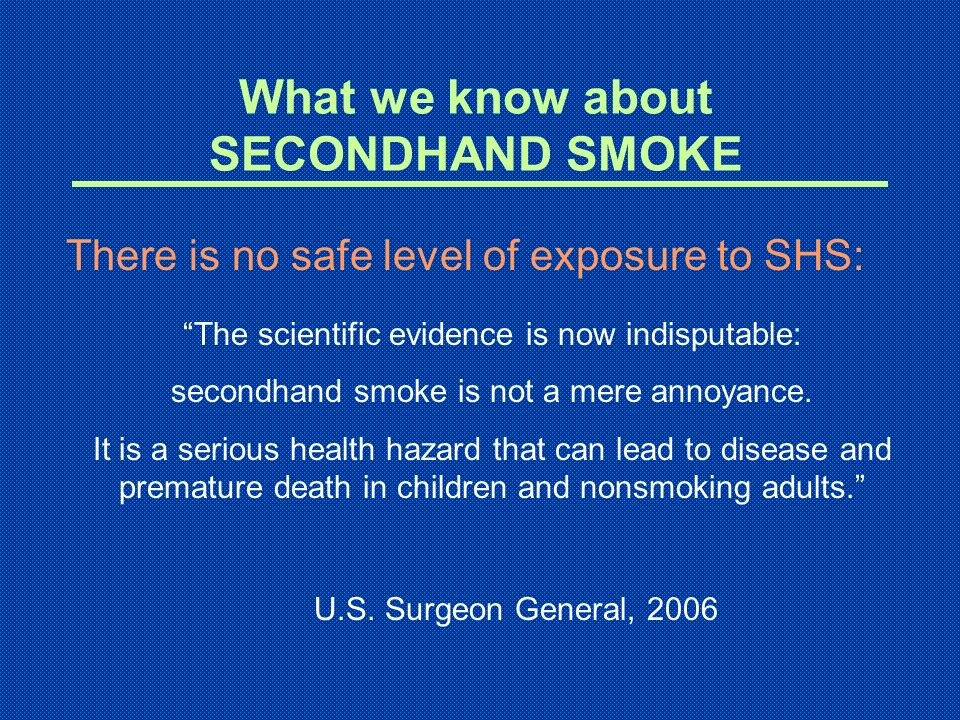 What we know about SECONDHAND SMOKE