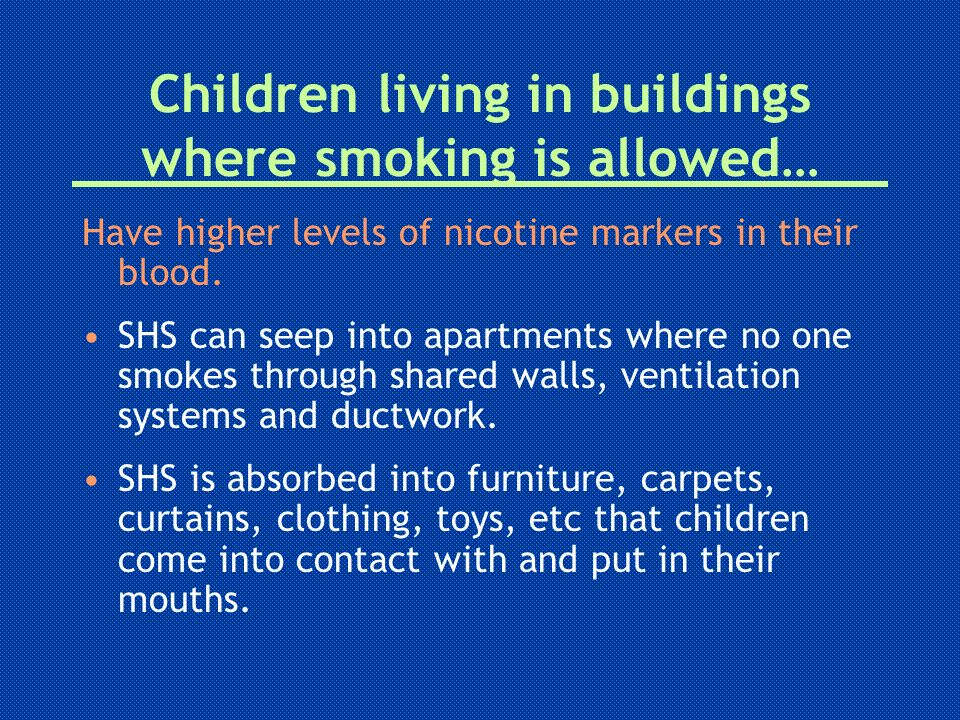 Children living in buildings where smoking is allowed…