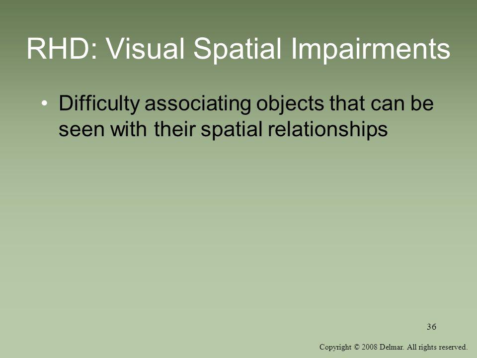 RHD: Visual Spatial Impairments