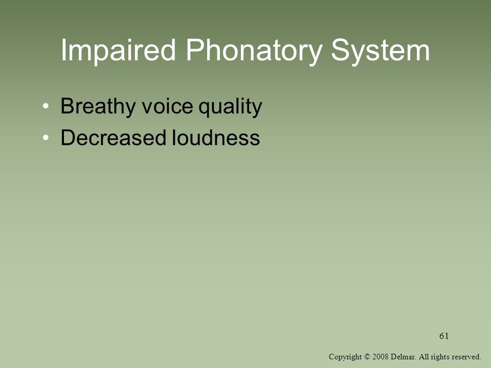 Impaired Phonatory System