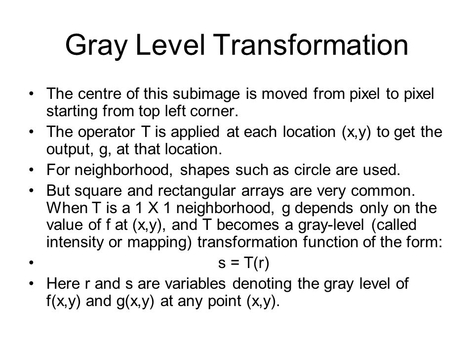 Gray Level Transformation