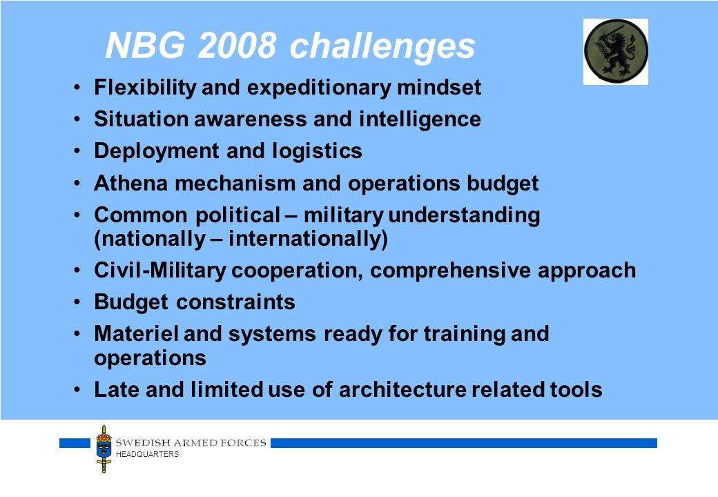 NBG 2008 challenges Flexibility and expeditionary mindset