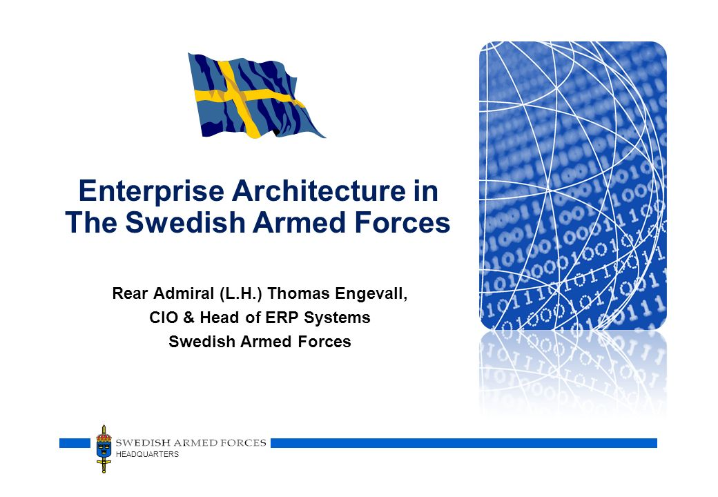 Enterprise Architecture in The Swedish Armed Forces