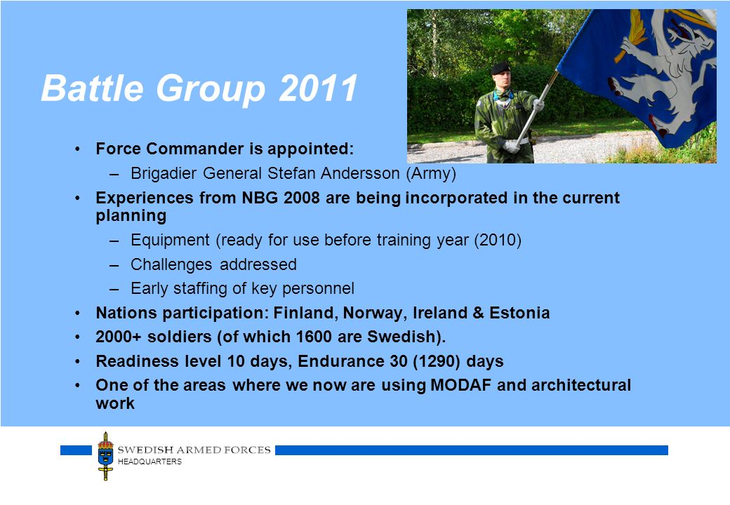 Battle Group 2011 Force Commander is appointed: