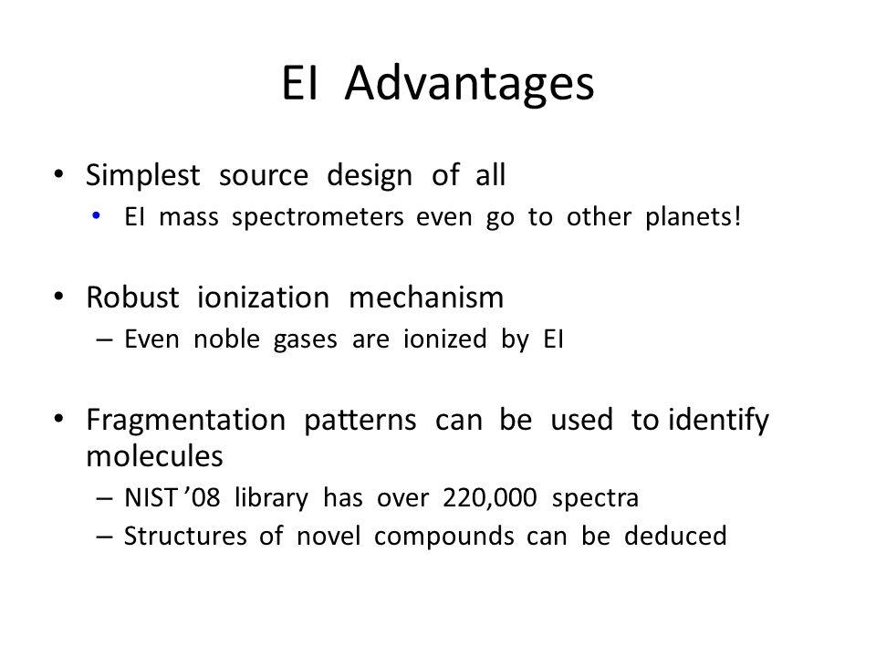 EI Advantages Simplest source design of all