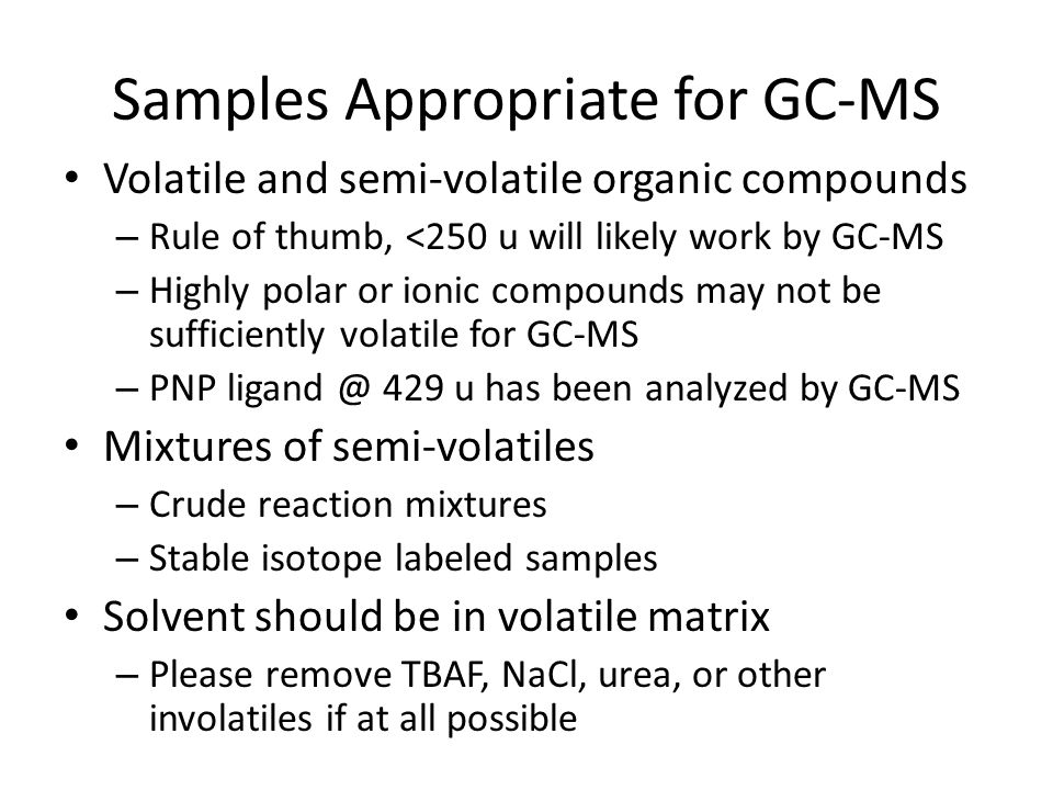 Samples Appropriate for GC-MS