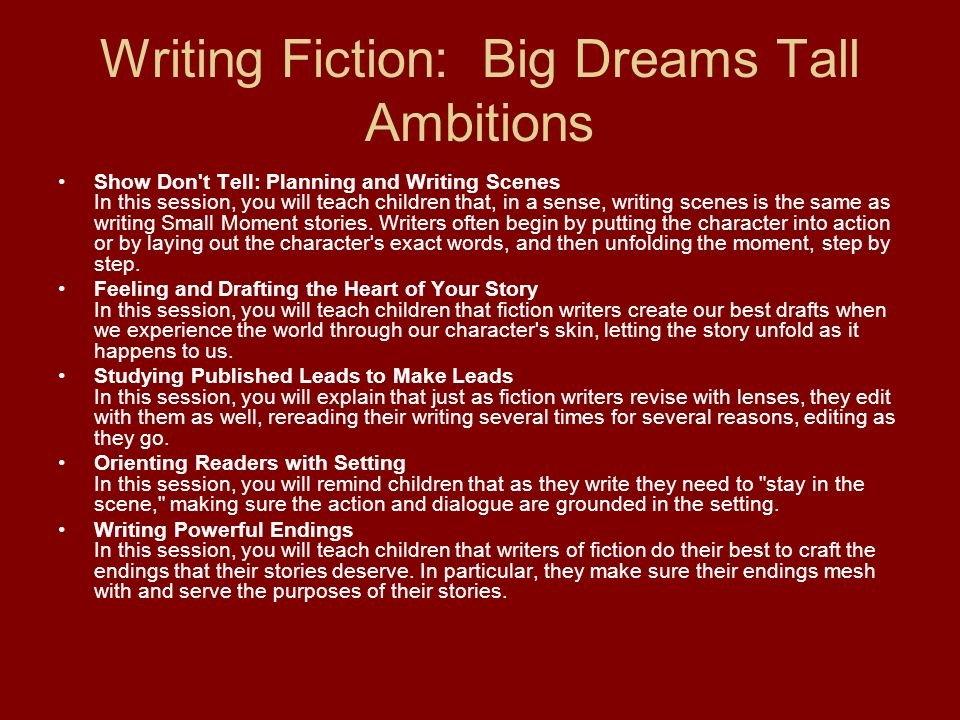 Writing Fiction: Big Dreams Tall Ambitions