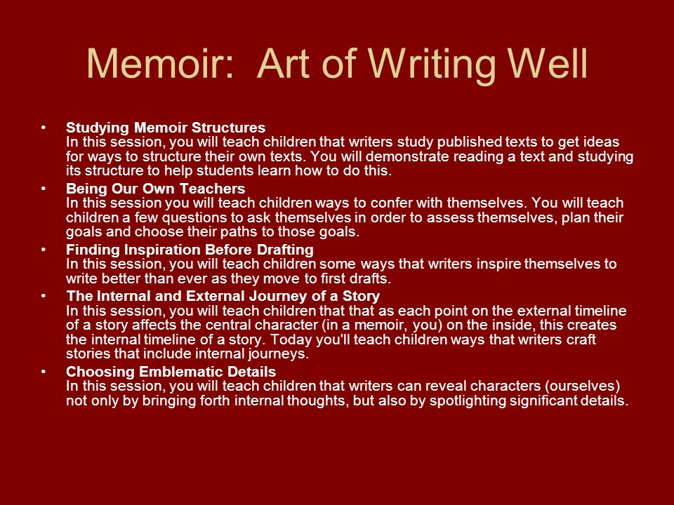 Memoir: Art of Writing Well