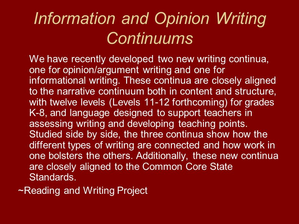 Information and Opinion Writing Continuums