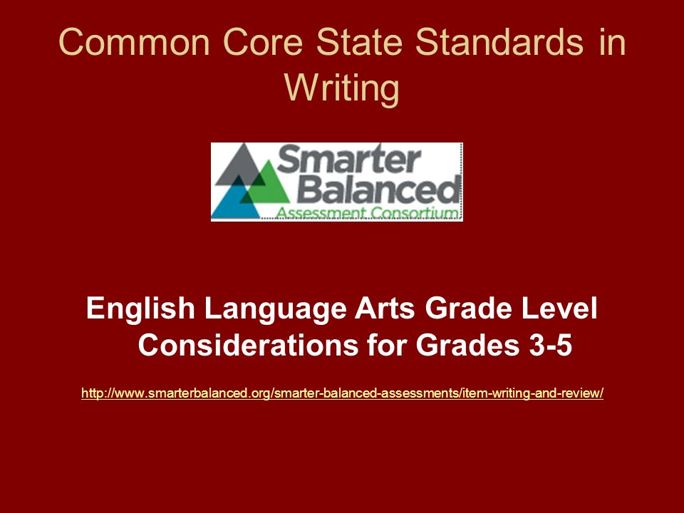 Common Core State Standards in Writing