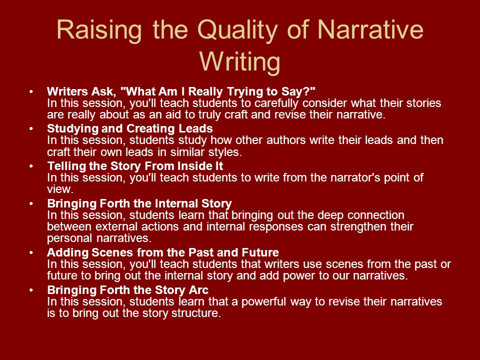 Raising the Quality of Narrative Writing