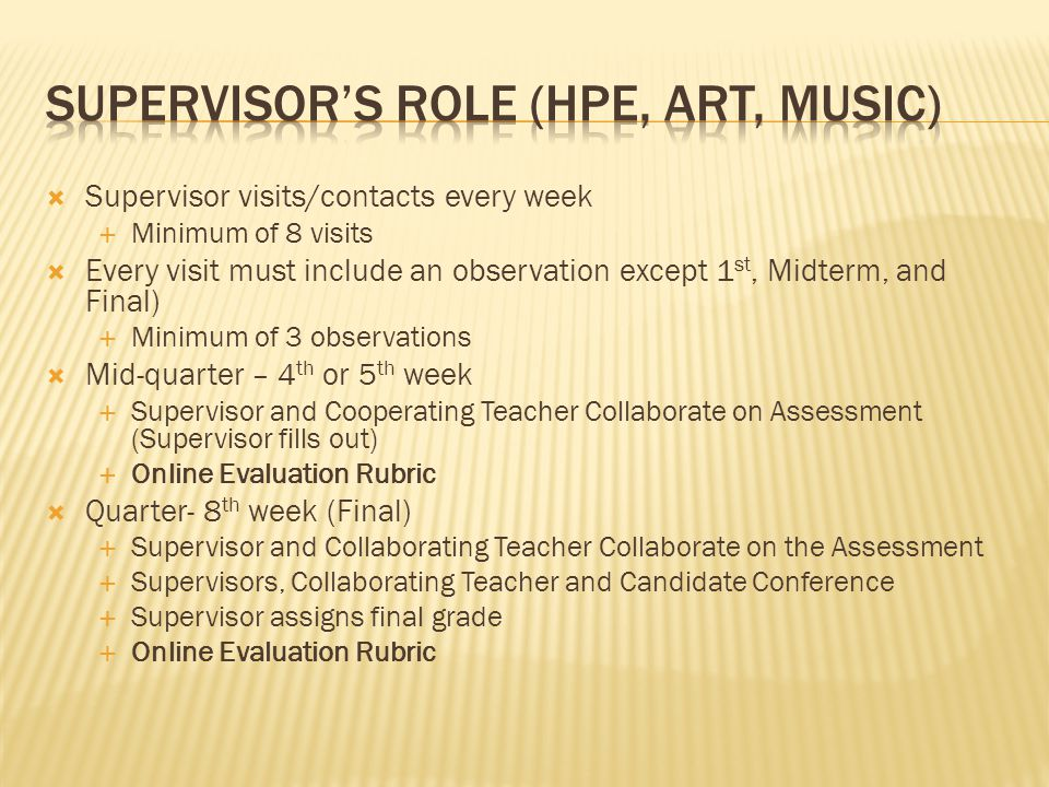 Supervisor's role (HPE, ART, Music)