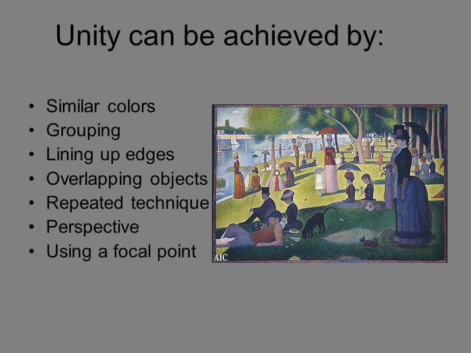 Unity can be achieved by: