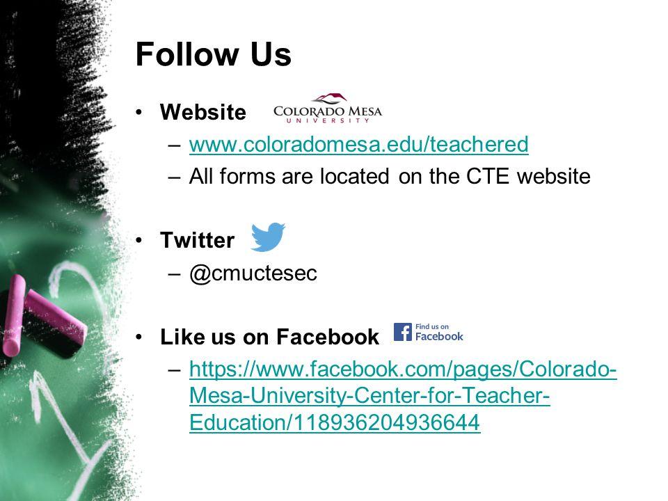 Follow Us Website www.coloradomesa.edu/teachered