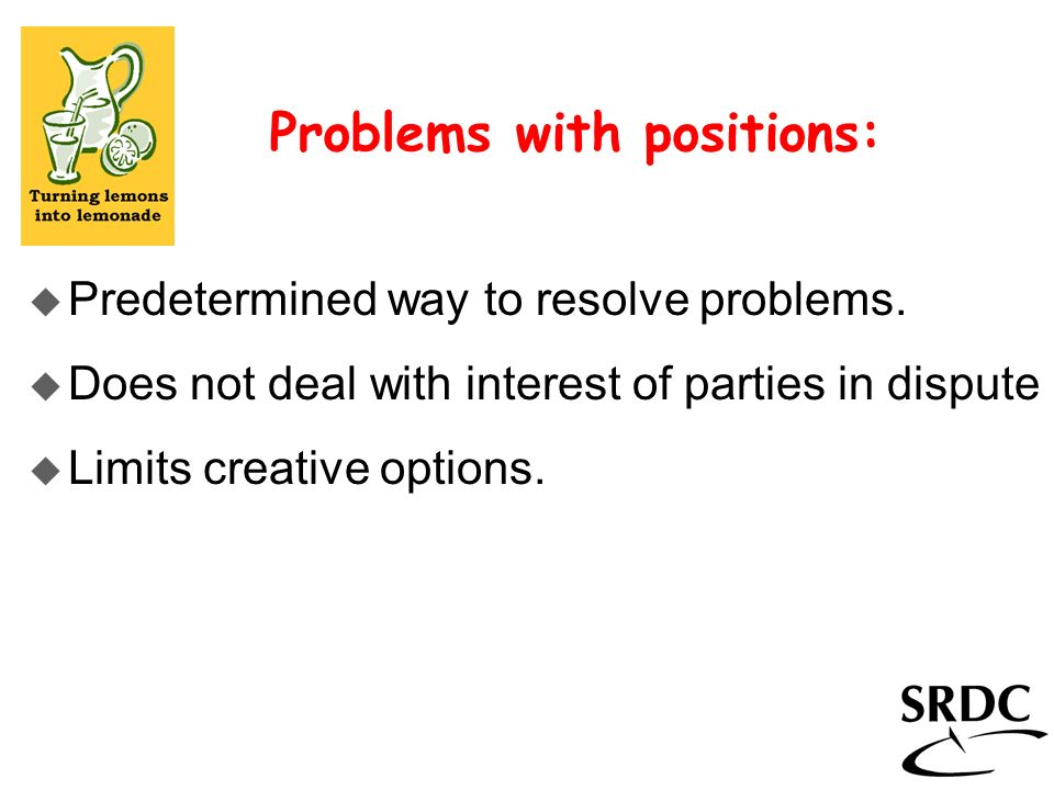Problems with positions: