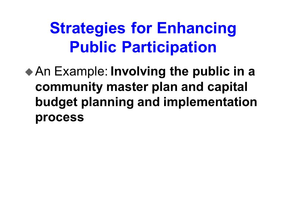 Strategies for Enhancing Public Participation