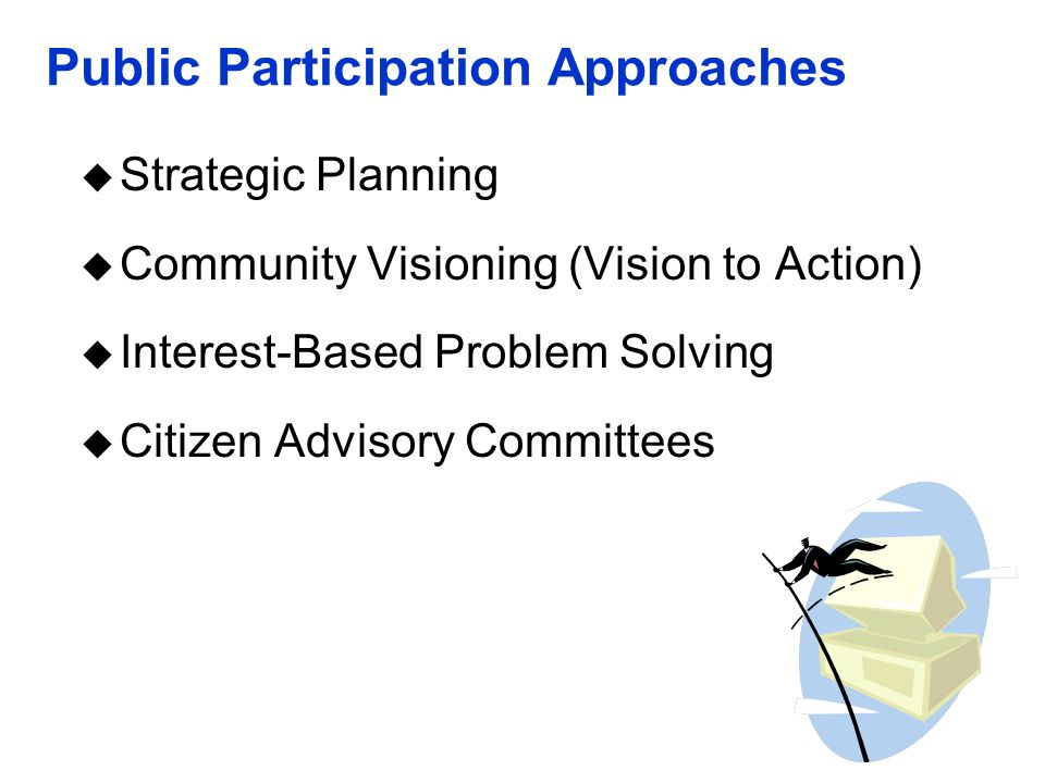 Public Participation Approaches