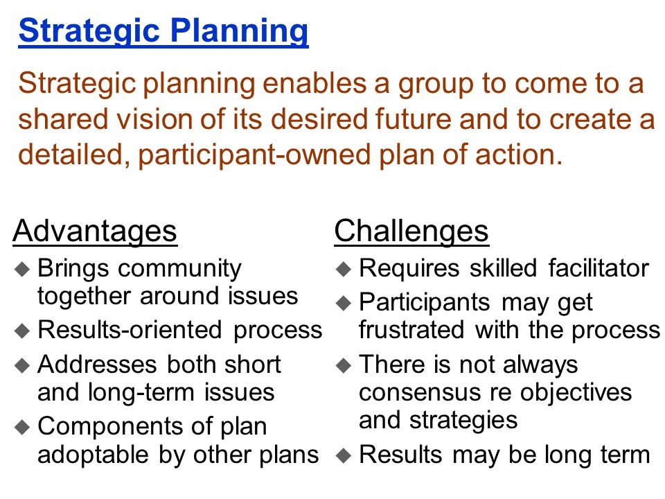 Strategic Planning Advantages Challenges