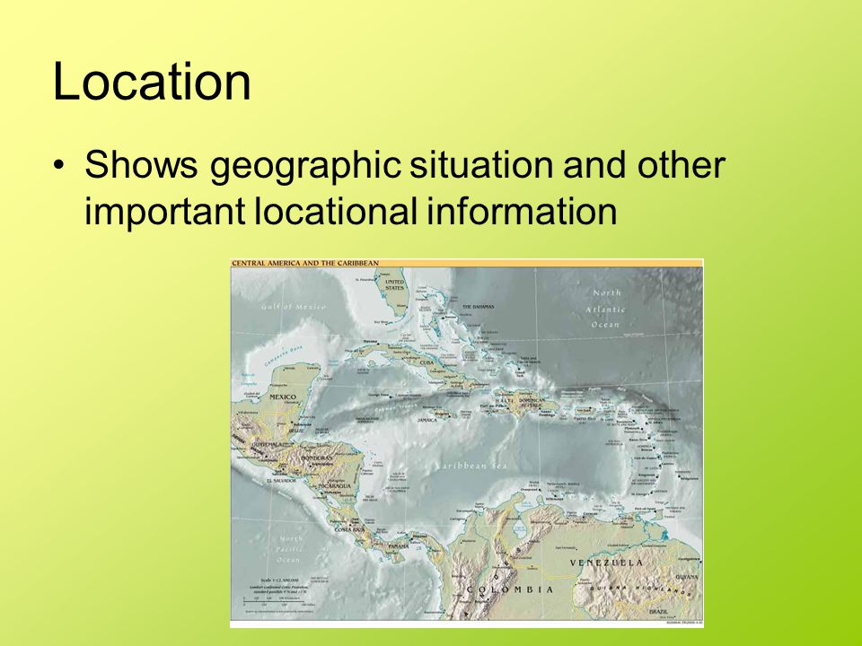 Location Shows geographic situation and other important locational information