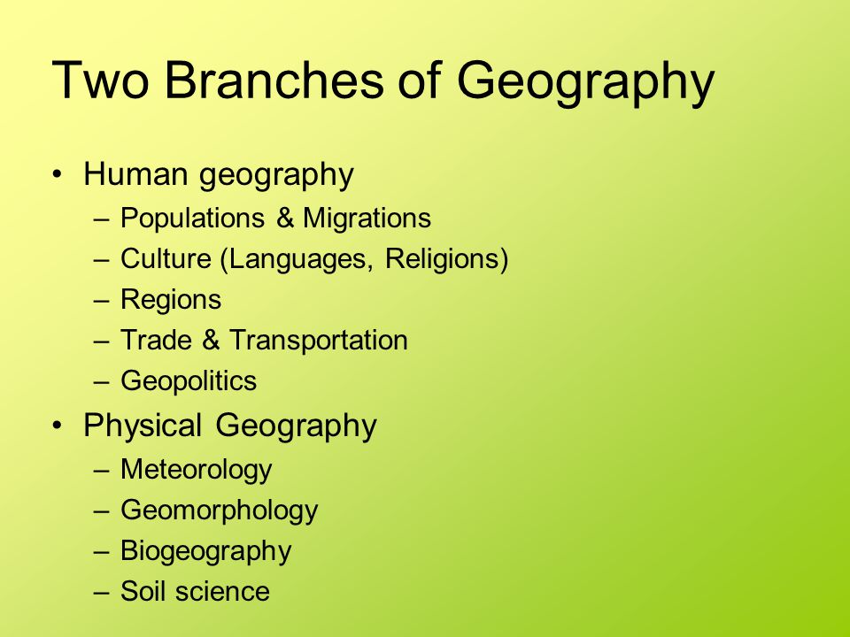 Two Branches of Geography