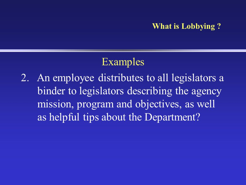 What is Lobbying Examples.