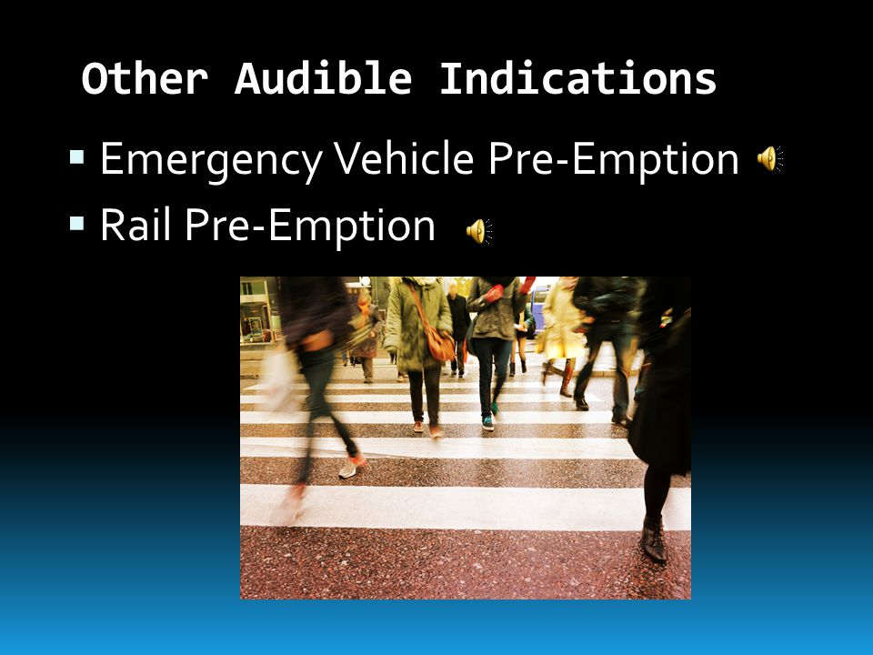 Other Audible Indications