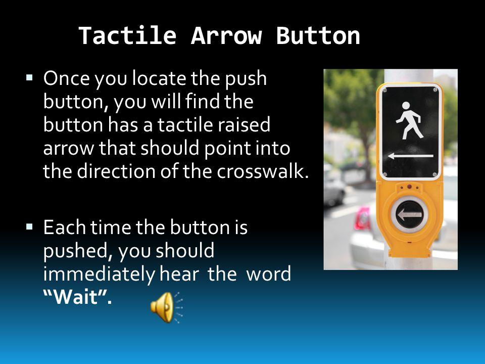 Tactile Arrow Button