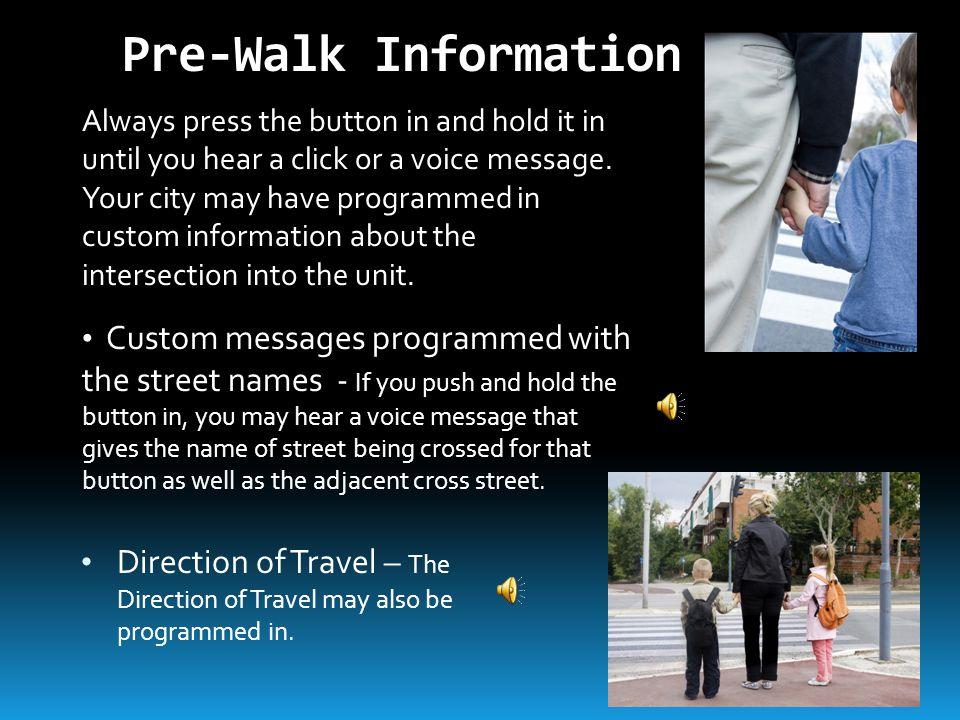 Pre-Walk Information