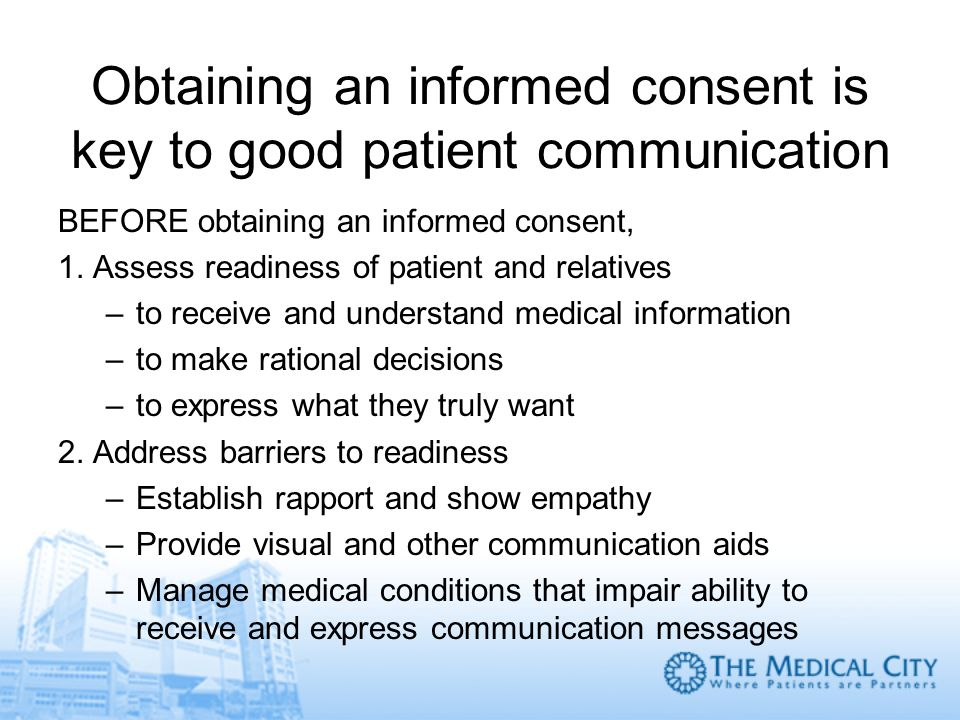 Obtaining an informed consent is key to good patient communication
