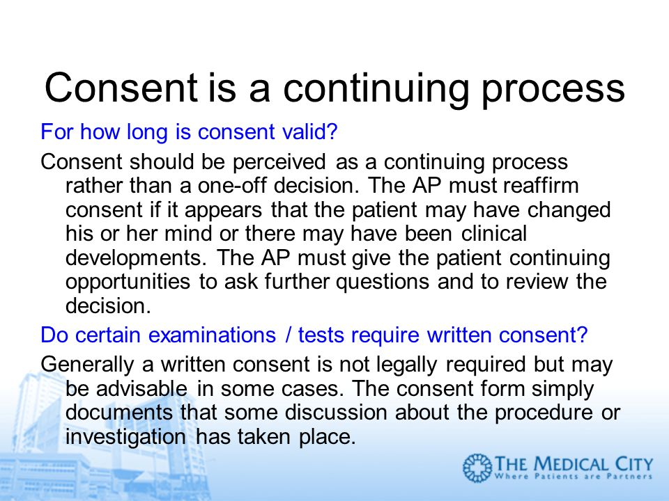 Consent is a continuing process