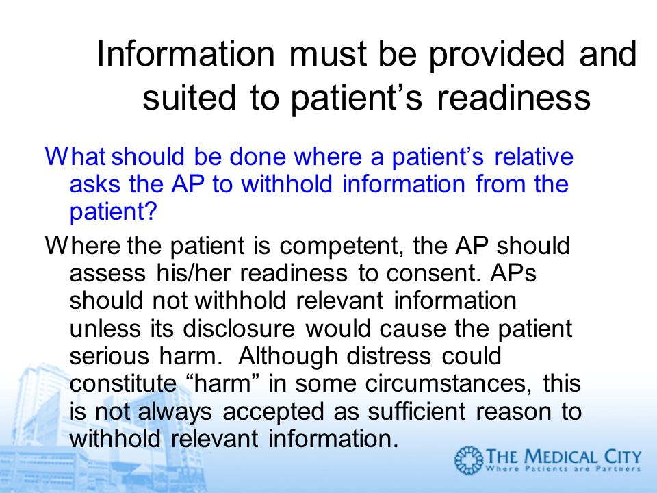 Information must be provided and suited to patient's readiness