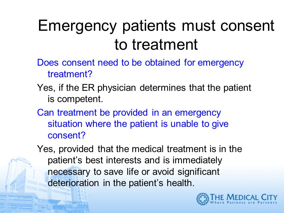 Emergency patients must consent to treatment
