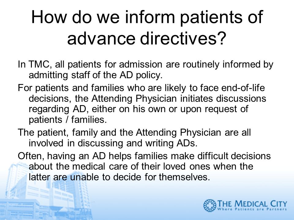 How do we inform patients of advance directives