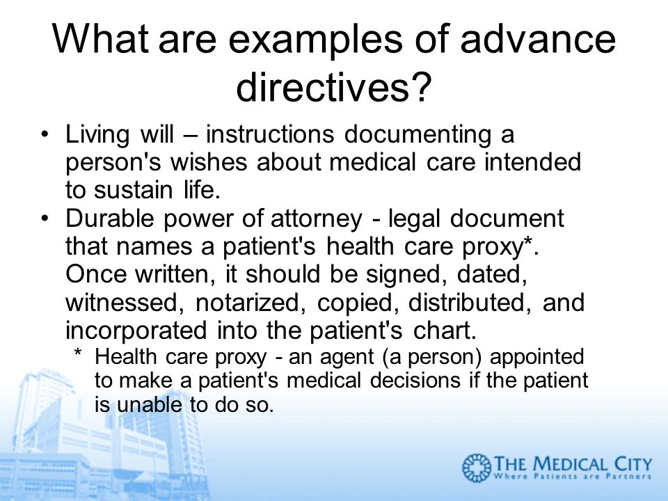 What are examples of advance directives