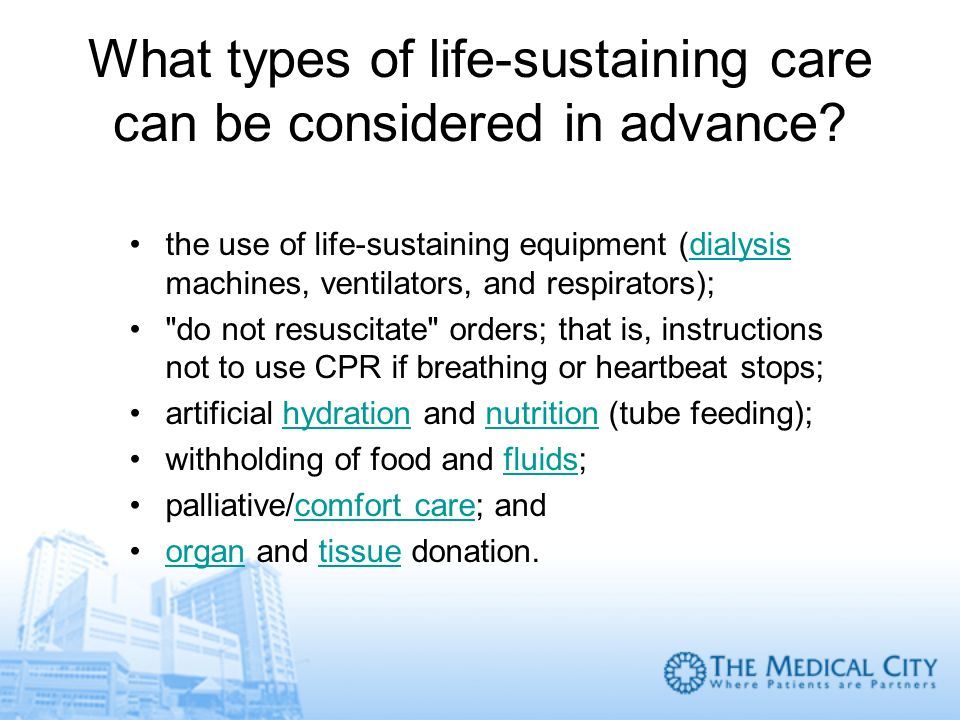 What types of life-sustaining care can be considered in advance