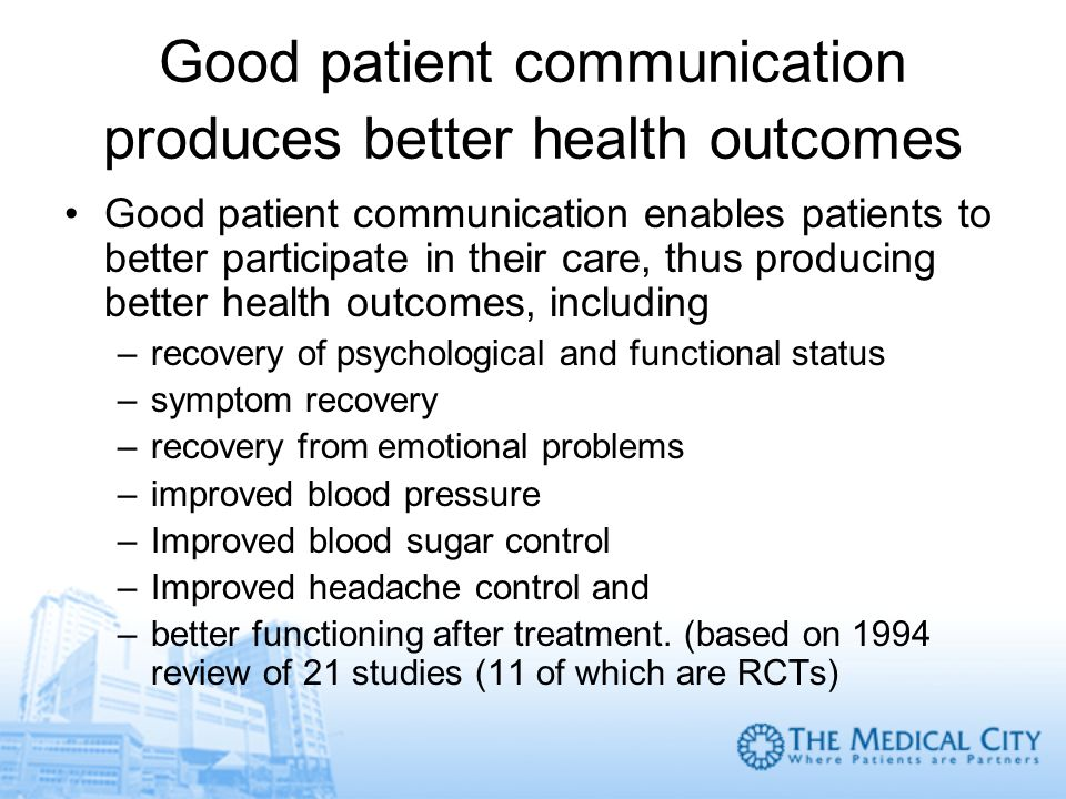 Good patient communication produces better health outcomes