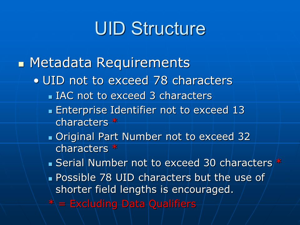 UID Structure Metadata Requirements UID not to exceed 78 characters
