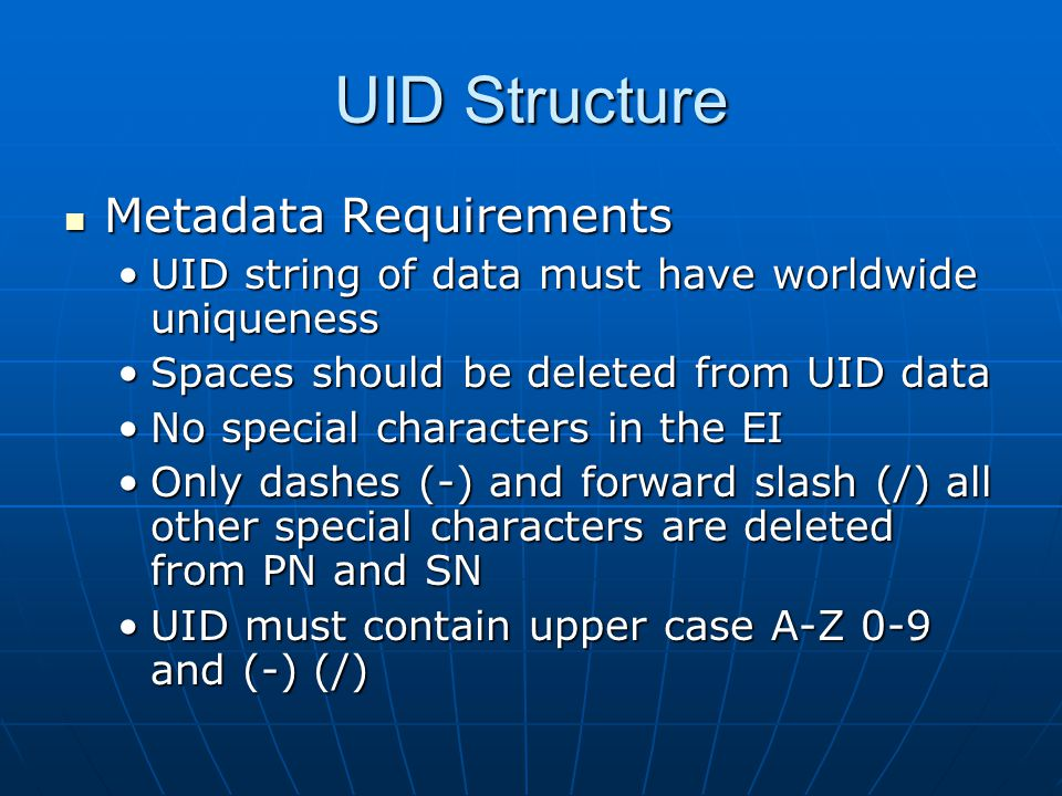 UID Structure Metadata Requirements
